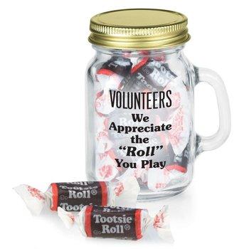 "Volunteers We Appreciate The ""Roll"" You Play Mini Glass Mason Jar With Tootsie Rolls®"