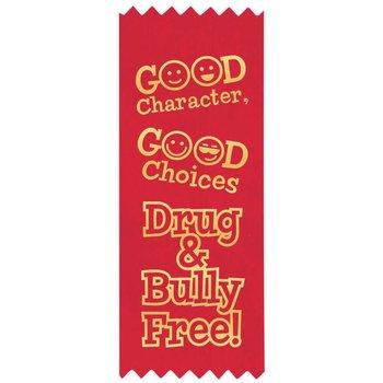 Good Character, Good Choices: Drug & Bully Free! 300-Piece Theme Kit