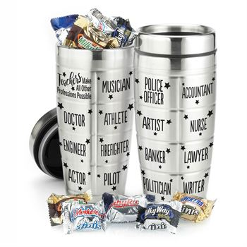 Teachers Make All Other Professions Possible Stainless Steel Message Tumbler With Chocolates