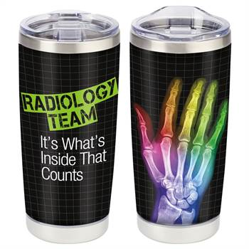 Radiology Team: It's What's  Inside That Counts Full-Color Insulated Tumbler 20-Oz.