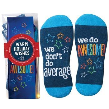We Don't Do Average, We Do Awesome