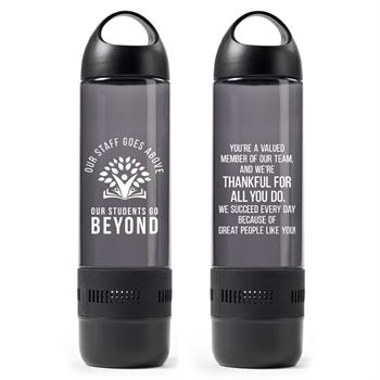 Our Staff Goes Above, Our Students Go Beyond Audio Bottle With Bluetooth® Speaker