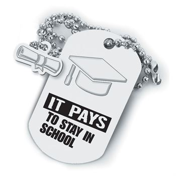 Graduation Cap Dog Tag: It Pays To Stay In School