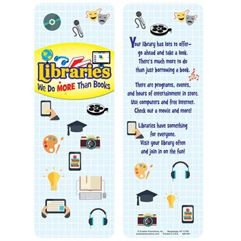 Libraries: We Do More Than Books Bookmark