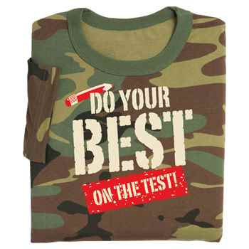Do Your Best On The Test! (Camouflage) Adult T-Shirt