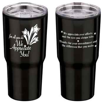 For All You Do We Appreciate You! Timber Tumbler 20-Oz.