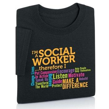 I'm A Social Worker...T-Shirt