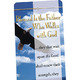 Blessed Is The Father Who Walks With God Deluxe Bookmark