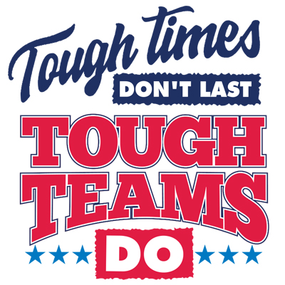 Tough Times Dont Last Tough Teams Do Theme from Positive Promotions
