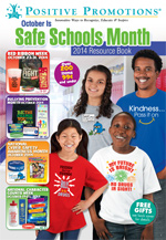 Click Here to see our Safe Schools Month Virtual Catalog