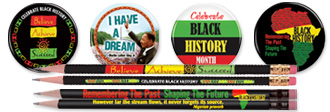 Click here to view our Black History Month buttons & pencils.