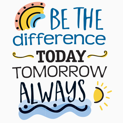 Be The Difference Today Tomorrow And Always Theme from Positive Promotions