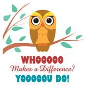 Whoooo Makes A Difference?  Yooooou Do! Theme from Positive Promotions