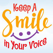 Keep A Smile In Your Voice Theme from Positive Promotions
