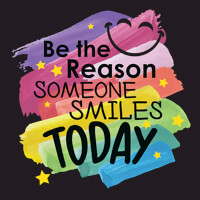 Be The Reason Someone Smiles Today Theme from Positive Promotions