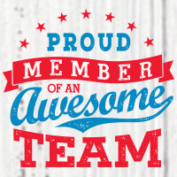 Proud Member Of An Awesome Team Theme from Positive Promotions