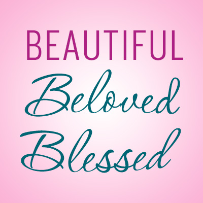Beloved Beautiful Blessed Theme from Positive Promotions