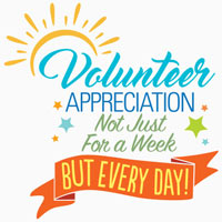 Volunteer Appreciation Not Just For A Week But Every Day Theme from Positive Promotions