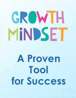 Growth Mindset. A proven tool for success. How children be more successful in all aspects of life
