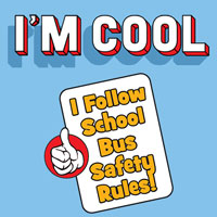 I'm Cool I Follow School Bus Safety Rules Theme from Positive Promotions