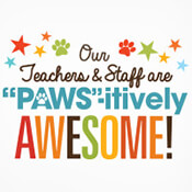 Our Teachers & Staff Are Pawsitively Awesome Theme from Positive Promotions