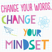Change Your Words Change Your Mindset Theme from Positive Promotions