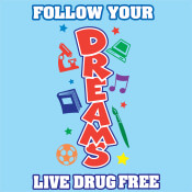 Follow Your Dreams Live Drug Free Theme from Positive Promotions