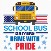 School Bus Drivers Drive With Pride Theme from Positive Promotions