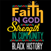 Black History Faith In God Strength In Community Theme from Positive Promotions