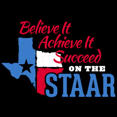 Believe It Achieve It Succeed On The STAAR Theme from Positive Promotions