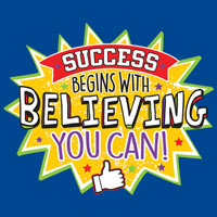 Success Begins By Believing You Can (NEW!) Theme from Positive Promotions