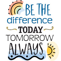 Be The Difference Today Tomorrow Always Theme from Positive Promotions