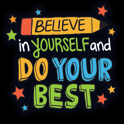 Believe In Yourself And Do Your Best Theme from Positive Promotions