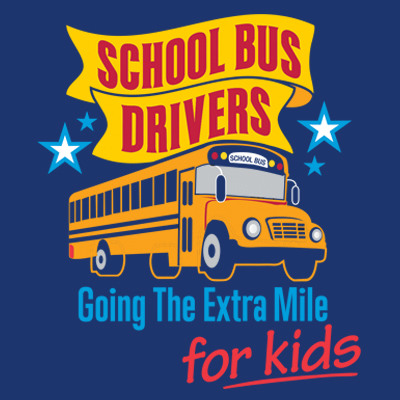 School Bus Drivers Going The Extra Mile For Kids Theme from Positive Promotions