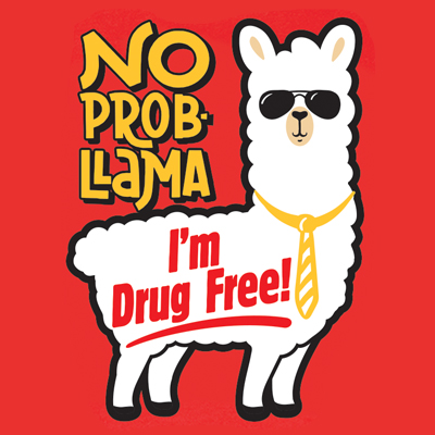 No Prob-Llama I'm Drug Free Theme from Positive Promotions