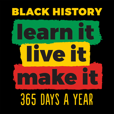 Black History Learn It Live It Theme from Positive Promotions