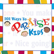 101 Ways To Praise Kids Theme from Positive Promotions