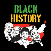 Black History It's Not Just Our History It's American History Theme from Positive Promotions