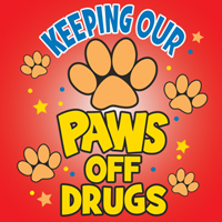 Keeping Our Paws Off Drugs Theme from Positive Promotions