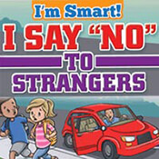 Be Smart Say No To Strangers Theme from Positive Promotions