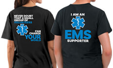 EMS recognition and appreciation t-shirts. Boost professional pride with these bragging rights t-shirts