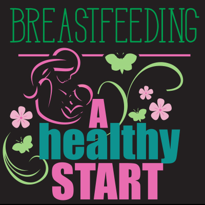 Breastfeeding A Healthy Start Theme from Positive Promotions