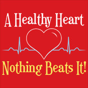 A Healthy Heart Nothing Beats It! Theme from Positive Promotions
