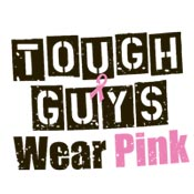 Tough Guys Wear Pink Theme from Positive Promotions