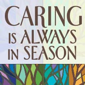 Caring is Always in Season Theme from Positive Promotions
