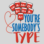 You're Somebody's Type Theme from Positive Promotions
