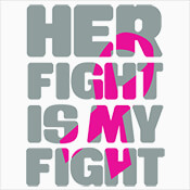 Her Fight Is My Fight Theme from Positive Promotions