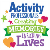 Activity Professionals Creating Memories Enriching Lives Theme from Positive Promotions