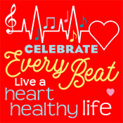 Celebrate Every Beat Live A Heart Healthy Life Theme from Positive Promotions