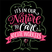 Social Workers It's In Our Nature To Care Theme from Positive Promotions